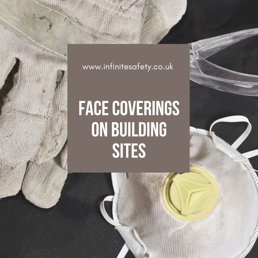 Face coverings on site