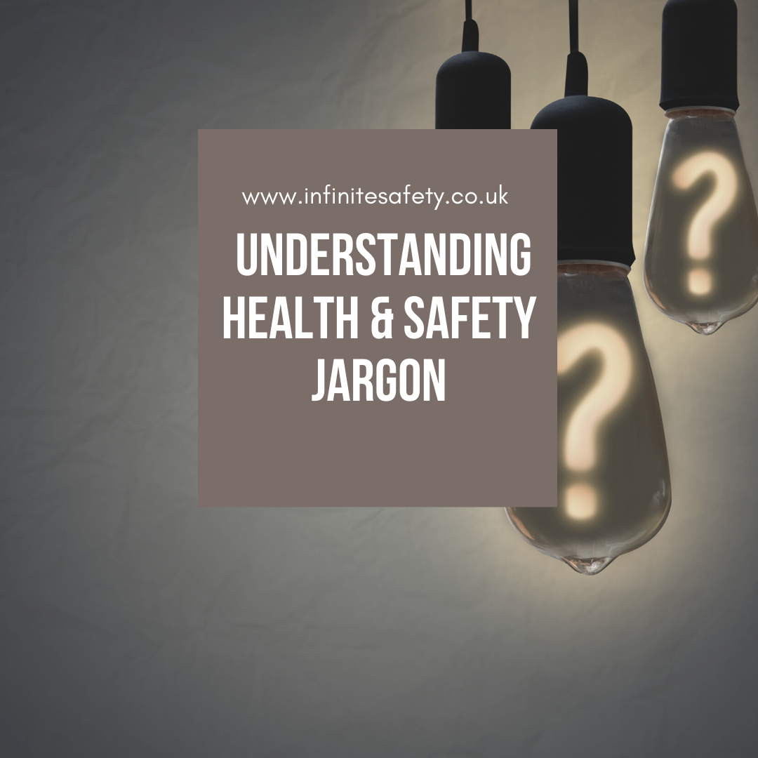 Understanding health and safety jargon
